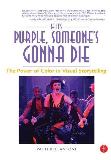 If It's Purple, Someone's Gonna Die By Bellantoni, Patti