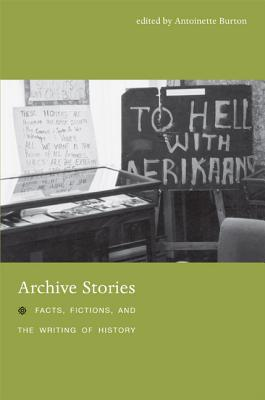 Archive Stories By Burton, Antoinette (EDT)/ Ghosh, Durba (CON)/ Sahadeo, Jeff (CON)/ Robertson, Craig (CON)